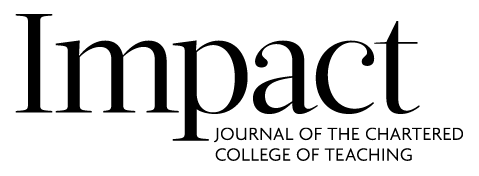 Impact, journal of the Chartered College of Teaching